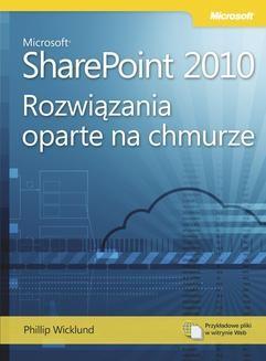 Chomikuj, ebook online Microsoft SharePoint 2010: Rozwiązania oparte na chmurze. Phillip Wicklund