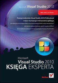 Chomikuj, ebook online Microsoft Visual Studio 2010. Księga eksperta. Mike Snell