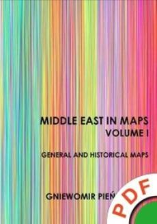 Ebook Middle East in Maps. Volume I. General and historical maps pdf