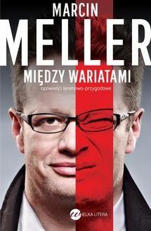 Chomikuj, ebook online Między wariatami. Marcin Meller