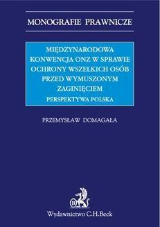 Ebook Międzynarodowa Konwencja ONZ w sprawie ochrony wszelkich osób przed wymuszonym zaginięciem. Perspektywa polska pdf