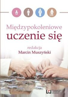 Chomikuj, ebook online Międzypokoleniowe uczenie się. Marcin Muszyński
