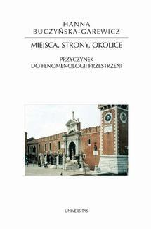 Chomikuj, ebook online Miejsca, strony, okolice. Przyczynek do fenomenologii przestrzeni. Hanna Buczyńska-Garewicz
