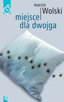 Chomikuj, ebook online Miejsce dla dwojga. Marcin Wolski