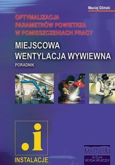 Chomikuj, ebook online Miejscowa wentylacja wywiewna. Maciej Gliński