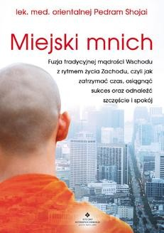 Chomikuj, ebook online Miejski mnich. Pedram Shojai