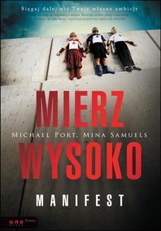 Chomikuj, ebook online Mierz wysoko. Manifest. Michael Port