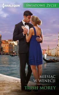 Chomikuj, ebook online Miesiąc w Wenecji. Trish Morey