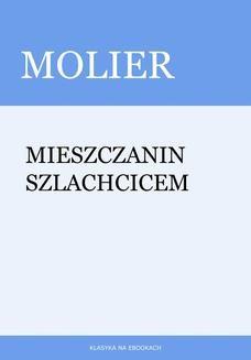 Chomikuj, ebook online Mieszczanin szlachcicem. Molier