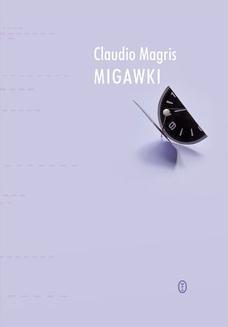 Chomikuj, ebook online Migawki. Claudio Magris