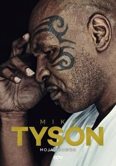 Chomikuj, ebook online Mike Tyson. Moja prawda. Mike Tyson