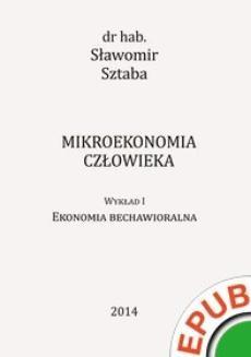 Ebook Mikroekonomia człowieka. Wykład 1. Ekonomia bechawioralna pdf