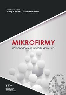 Chomikuj, ebook online Mikrofirmy siłą napędową gospodarki Mazowsza. Praca zbiorowa