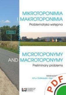 Chomikuj, ebook online Mikrotoponimia i makrotoponimia. Problematyka wstępna / Microtoponymy and Macrotoponymy. Preliminary Problems. Artur Gałkowski