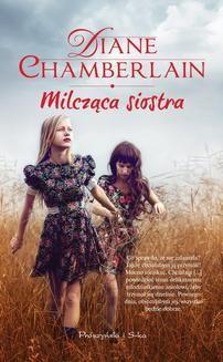 Chomikuj, ebook online Milcząca siostra. Diane Chamberlain