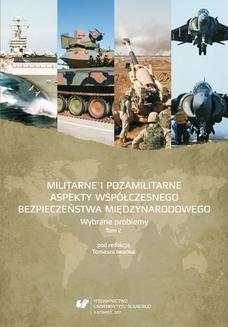 Ebook Militarne i pozamilitarne aspekty współczesnego bezpieczeństwa międzynarodowego. Wybrane problemy. T. 2 pdf