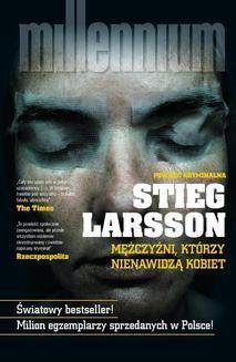 Chomikuj, ebook online Millennium: Mężczyźni, którzy nienawidzą kobiet. Stieg Larsson