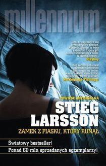 Chomikuj, ebook online Millennium: Zamek z piasku, który runął. Stieg Larsson