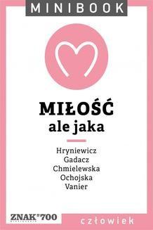 Chomikuj, ebook online Miłość [ale jaka]. Minibook. autor zbiorowy