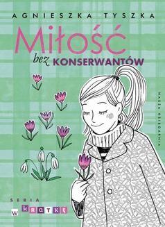 Ebook Miłość bez konserwantów pdf