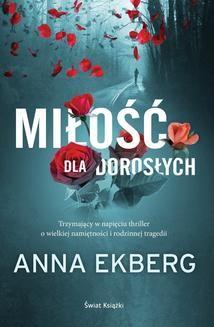 Chomikuj, ebook online Miłość dla dorosłych. Anna Ekberg