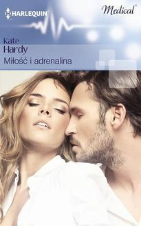 Chomikuj, ebook online Miłość i adrenalina. Kate Hardy