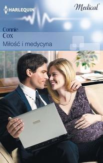 Chomikuj, ebook online Miłość i medycyna. Connie Cox