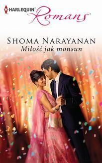 Chomikuj, ebook online Miłość jak monsun. Shoma Narayanan