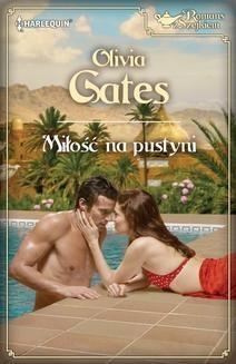 Chomikuj, ebook online Miłość na pustyni. Olivia Gates
