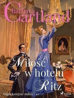 Chomikuj, ebook online Miłość w hotelu Ritz. Barbara Cartland