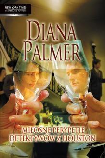 Chomikuj, pobierz ebook online Miłosne perypetie detektywów z Houston. Diana Palmer
