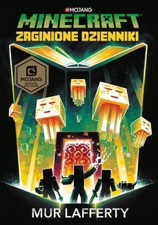 Chomikuj, ebook online Minecraft. Zaginione dzienniki. Mur Lafferty