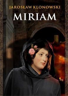 Chomikuj, ebook online Miriam. Jarosław Klonowski