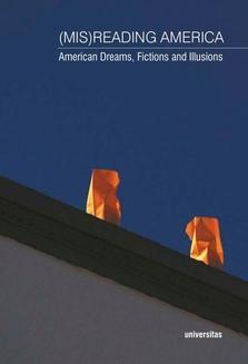 Chomikuj, ebook online (Mis) Reading America. American Dreams, Fictions and Illusions. Jerzy Durczak