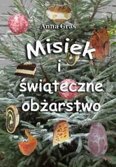 Ebook Misiek i świąteczne obżarstwo pdf