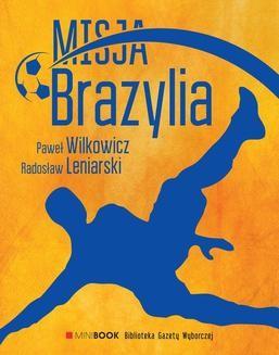 Chomikuj, ebook online Misja Brazylia. Radosław Leniarski