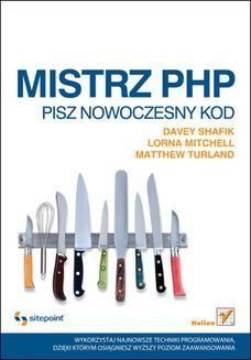 Chomikuj, pobierz ebook online Mistrz PHP. Pisz nowoczesny kod. Davey Shafik