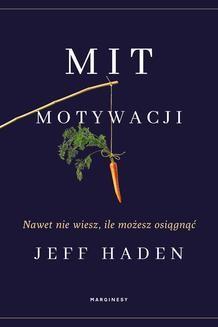 Chomikuj, ebook online Mit motywacji. Jeff Haden