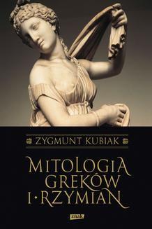 Chomikuj, ebook online Mitologia Greków i Rzymian. Zygmunt Kubiak