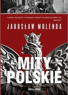Chomikuj, ebook online Mity polskie. Jarosław Molenda