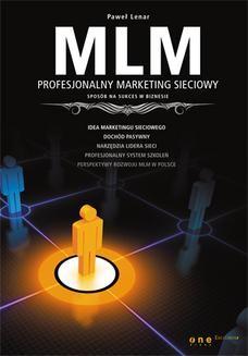 Chomikuj, ebook online MLM. Profesjonalny marketing sieciowy – sposób na sukces w biznesie. Paweł Lenar