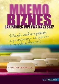 Chomikuj, pobierz ebook online MNEMObiznes. Andrzej Bubrowiecki