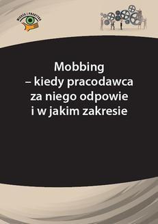 Chomikuj, ebook online Mobbing – kiedy pracodawca za niego odpowie i w jakim zakresie. Andrzej Marek