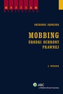 Chomikuj, ebook online Mobbing. Środki ochrony prawnej (2. wyd.). Grzegorz Jędrejek
