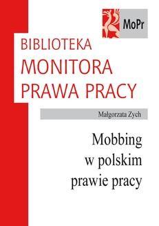 Chomikuj, ebook online Mobbing w polskim prawie pracy. Małgorzata Zych