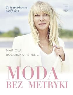 Chomikuj, ebook online Moda bez metryki. Mariola Bojarska-Ferenc