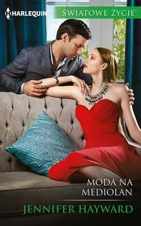 Chomikuj, ebook online Moda na Mediolan. Jennifer Hayward