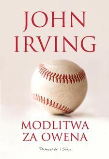 Chomikuj, pobierz ebook online Modlitwa za Owena. John Irving