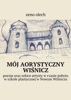 Ebook Mój aorystyczny wiśnicz pdf