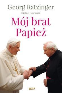 Chomikuj, ebook online Mój brat papież. Georg Ratzinger